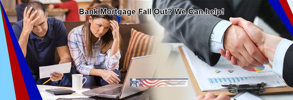 bank mortgage fall out? we can help